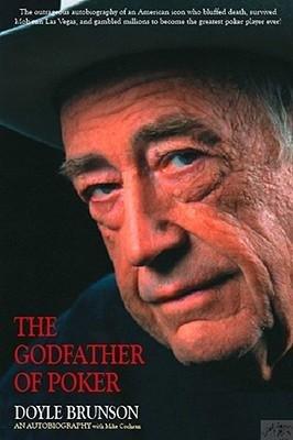 [(The Godfather of Poker )] [Author: Doyle Brunson] [Nov-2009]