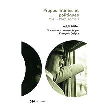 PROPOS INTIMES ET POLITIQUES T.01 : 1941-1942