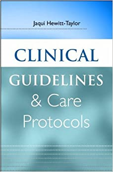 Book Clinical Guidelines and Care Protocols by Jaqui Hewitt-Taylor (2006-02-24)