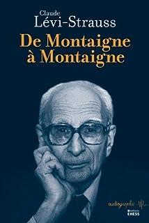De Montaigne à Montaigne, Lévi-Strauss, Claude