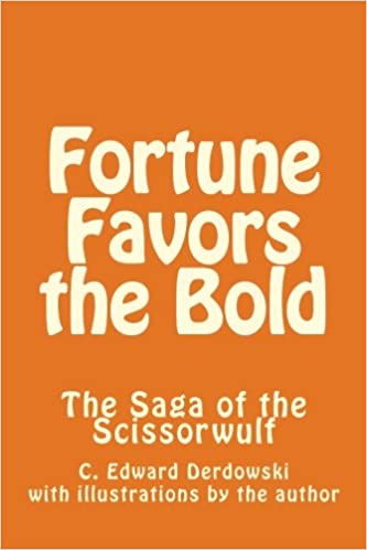 Image result for fortune favors the bold chad derdowski