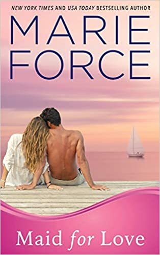 Maid For Love: Gansett Island Series, Book 1 por Marie Force epub
