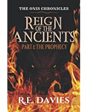 Reign of the Ancients: Part 1: The Prophecy