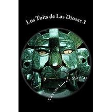 Los Tuits de Las Diosas 3 (Spanish Edition)