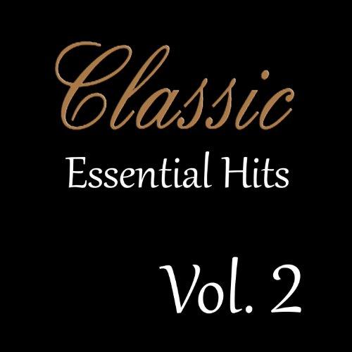 Classic Essential Hits, Vol. 2