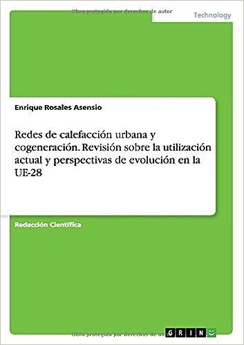Buy Redes de Calefaccion Urbana y Cogeneracion. Revision Sobre La ...