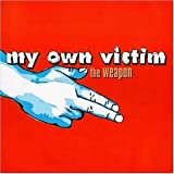Weapon by My own Victim (0100-01-01)