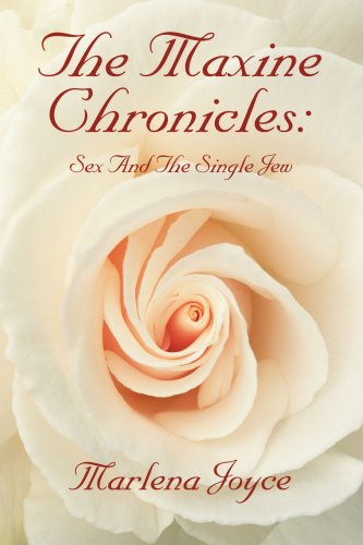 The Maxine Chronicles: Sex And The Single Jew ebook