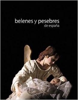 Fotos De Belenes En Espana.Belenes Y Pesebres De Espana De Beltra Jover Augusto 1 Ene