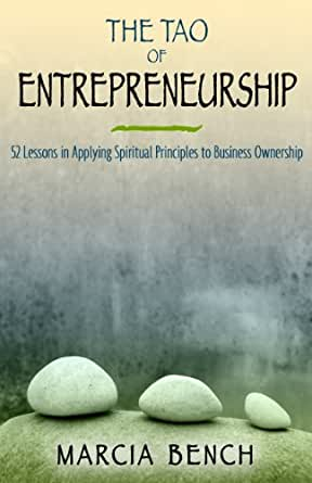 MARCIA BENCH - The Tao of Entrepreneurship: 52 ** Very Good Condition **