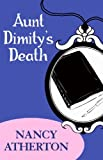 Front cover for the book Aunt Dimity's Death by Nancy Atherton