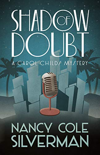 Book: Shadow of Doubt (A Carol Childs Mystery Book 1) by Nancy Cole Silverman