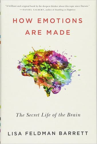 How Emotions Are Made: The Secret Life of the Brain: Prof  Lisa