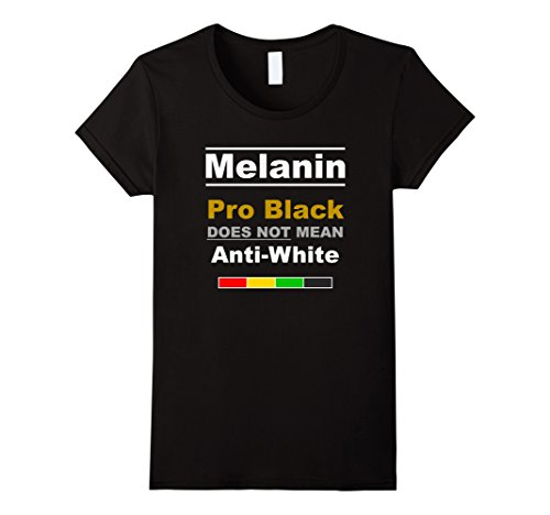 Womens Melanin Pride T Shirt | Pro Black - Not Anti White Tee #01 Medium - Pro Black Apparel