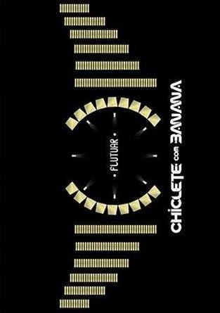 dvd chiclete com banana 2009
