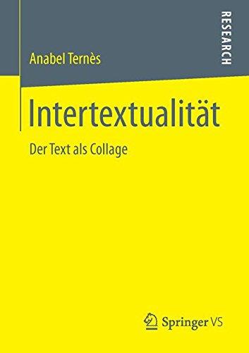 Intertextualität: Der Text als Collage