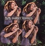 : Bob Marley Remixed