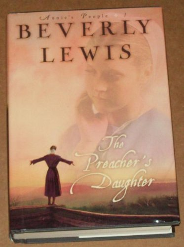 Download The Preacher's Daughter (Annie's People Series #1) PDF
