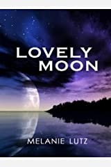 Lovely Moon Kindle Edition