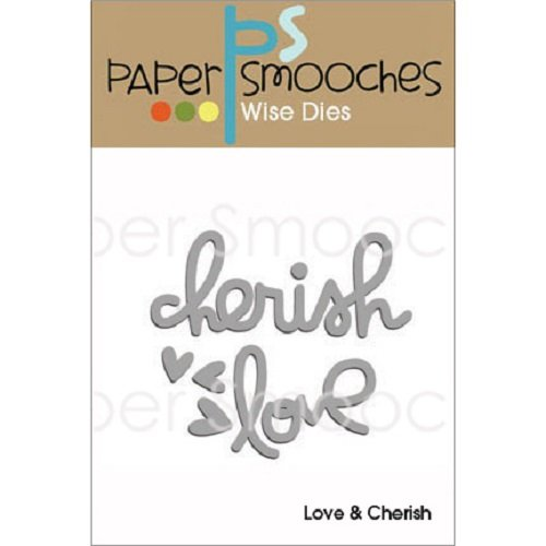 Paper Smooches Love and Cherish Die by Paper Smooches B00RGG21NA