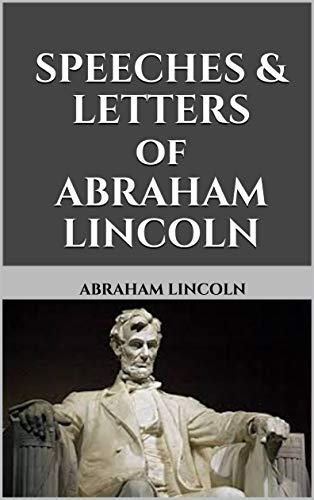 SPEECHES & LETTERS of ABRAHAM -