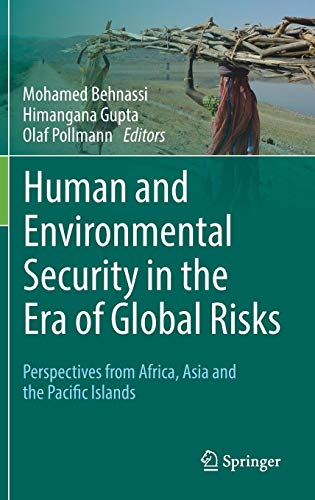 Human and Environmental Security in the Era of Global Risks: Perspectives from Africa, Asia and the Pacific Islands