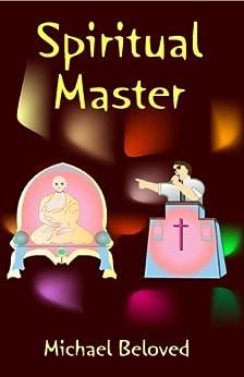 Spiritual Master (English Edition) de [Beloved, Michael]