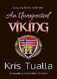 An Unexpected Viking: Sveyn & Hollis: Part One (The Hansen Series - Sveyn & Hollis Book 1)