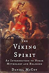 The Viking Spirit: An Introduction to Norse Mythology and Religion Paperback