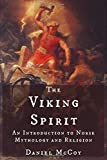 The Viking Spirit: An Introduction to Norse