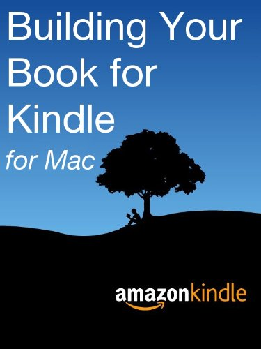 Building Your Book for Kindle for Mac - Kindle edition by