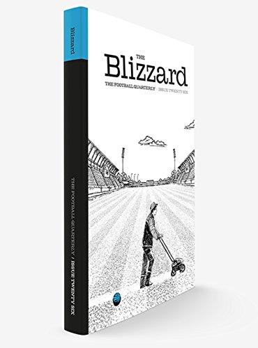 The Blizzard - The Football Quarterly: Issue Twenty Six