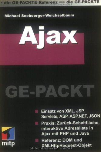 Ajax GE-PACKT Taschenbuch – 1. Mai 2007 mitp/bhv 3826617622 MAK_MNT_9783826617621 Programmiersprachen