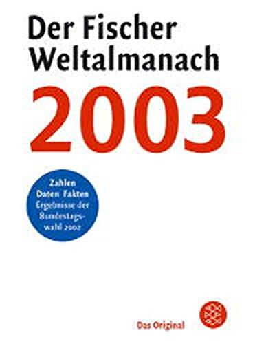 Der Fischer Weltalmanach 2003 (Fischer Sachbücher)