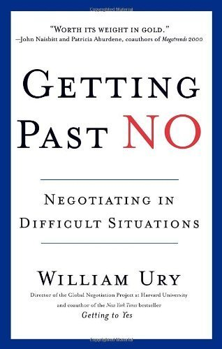 Getting Past No (Edition Revised) by William Ury [Paperback(1993£©]