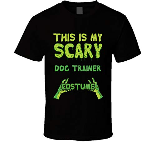 This is My Scary Dog Trainer Costume Halloween Custom T Shirt XL Black ()