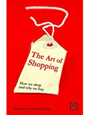Art of Shopping:How We Shop and Why We Buy