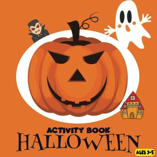 Halloween Activity Book Ages 3-5: Maze Puzzle Books Find Difference Coloring Book For Kids Kindergarten Boys, Girls Toddlers Ages 3-5, 4-8 (Activity Book For Kids) (Volume 1)]()