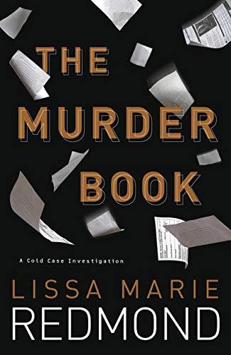 The Murder Book (A Cold Case Investigation)