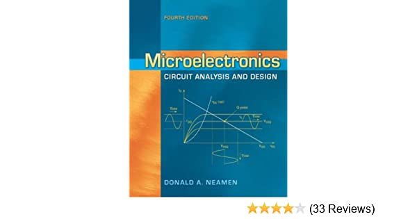 microelectronics circuit analysis and design, donald a neamen, ebookmicroelectronics circuit analysis and design, donald a neamen, ebook amazon com