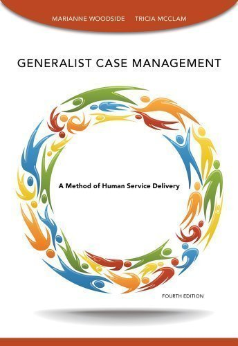 By Marianne R. Woodside Generalist Case Management (4th Edition)