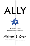 Ally: My Journey Across the American-Israeli Divide