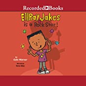Ellray Jakes Is a Rock Star | Sally Warner