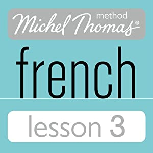 Michel Thomas Beginner French Lesson 3 Audiobook