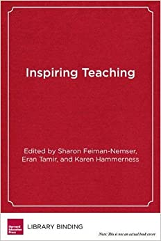 Book Inspiring Teaching: Preparing Teachers to Succeed in Mission-Driven Schools
