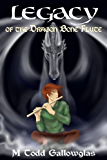 Legacy of the Dragon Bone Flute (The Music and Magic Continues)