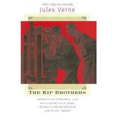 Download [ { THE KIP BROTHERS (EARLY CLASSICS OF SCIENCE FICTION (HARDCOVER)) } ] by Verne, Jules (AUTHOR) May-01-2007 [ Hardcover ] pdf