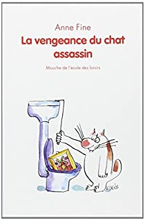La vengeance du chat assassin par Fine