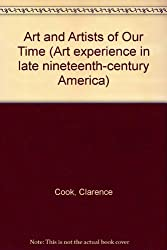 ART ARTIST OUR TIME 3VLS (The Art experience in late nineteenth-century America)