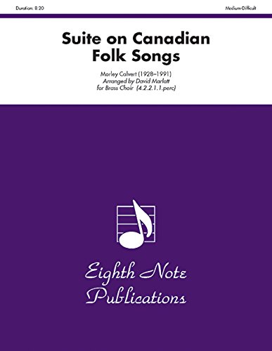 Suite on Canadian Folk Songs: Score & Parts (Eighth Note Publications)